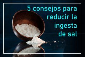 reducir-ingesta-consumo-sal
